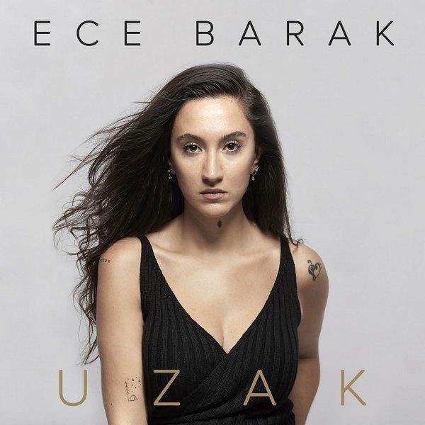 Ece Barak - Uzak