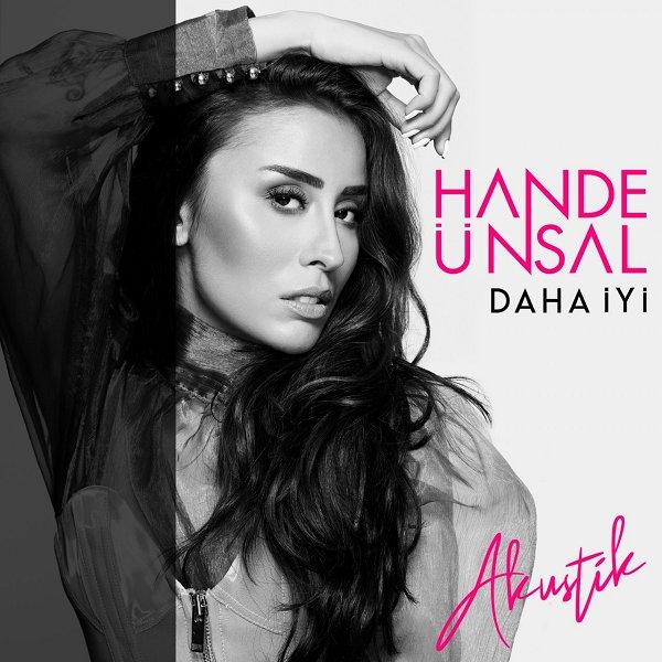 Hande Ünsal - Daha İyi Akustik