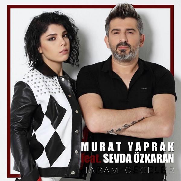 Sevda Özkaran, Murat Yaprak - 2018