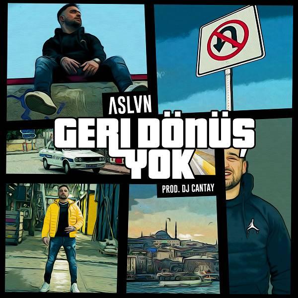 ASLVN - Geri Dönüş Yok