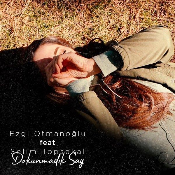 Ezgi Otmanoğlu - 2020
