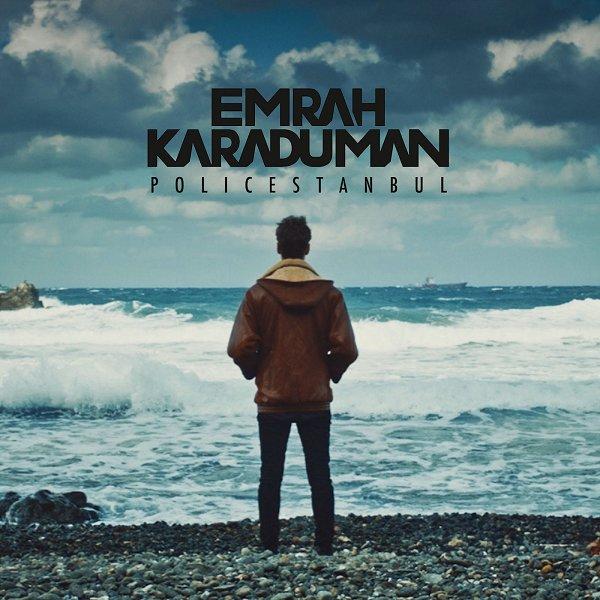 Emrah Karaduman - Policestanbul