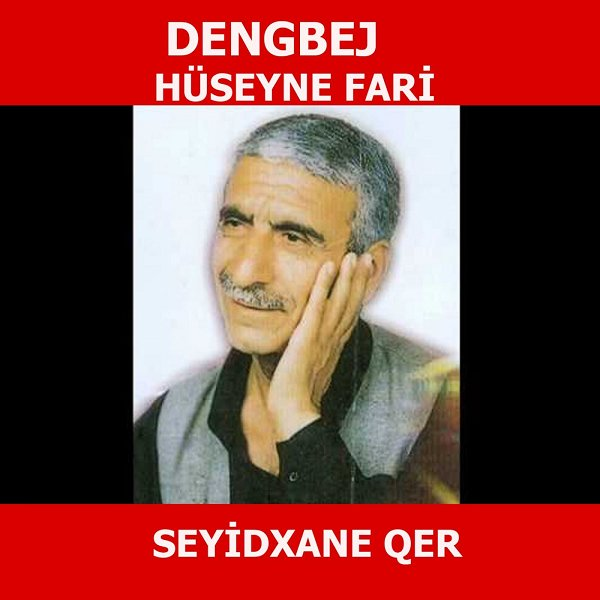 Dengbej Hüseyne Fari