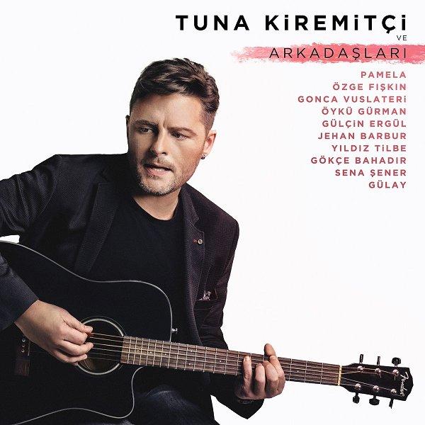 Tuna Kiremitçi - 2017